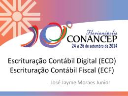 José Jayme Moraes Junior – Auditor fiscal RECEITA FEDERAL