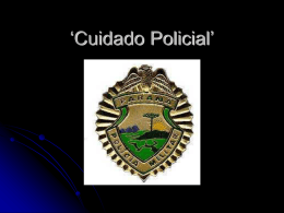 `Cuidado Policial`