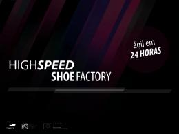 HighspeedShoefactory