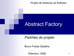 Abstract Factory - (LES) da PUC-Rio