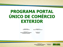 Apresentação - Portal Único de Comércio Exterior