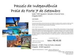 Passeio da Independência Praia do Forte 7 de Setembro