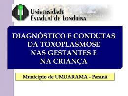 o diagnóstico da toxoplasmose nas gestantes e na criança