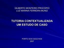 GILBERTO MONTEIRO PROCÓPIO LUZ MARINA FERREIRA MUNIZ