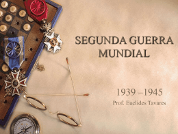 Segunda Guerra Mundial 01 - 3ª série do Ensino Médio