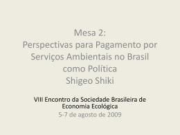 VIII Encontro da Sociedade Brasileira de Economia Ecológica