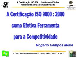 A Certificação ISO 9001 : 2000 como Efetiva