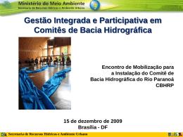 Gestão Integrada e Participativa em Comitês de Bacia Hidrográfica