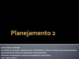 Planejamento Estratégico - Universidade de Brasília
