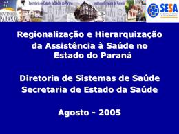 Slide sem título - Secretaria de Estado da Saúde do Paraná