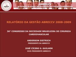 Veja o resumo da Gestão - Sociedade Brasileira de Cirurgia
