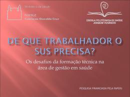 FORMAÇÃO DE TRABALHADORES E O SISTEMA ÚNICO DE