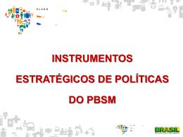 4-Instrumentos-Estratégicos-do-PBSM