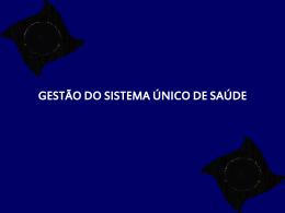 SISTEMA ÚNICO DE SAÚDE -SUS