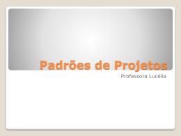 Padrões de Projetos