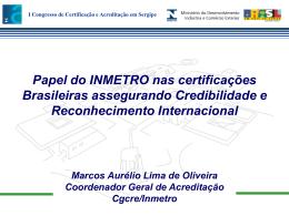 I Congresso de Certificação e Acreditação em Sergipe Papel do
