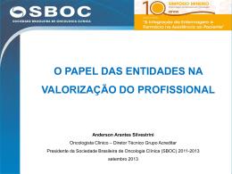O Papel das Entidades na Valorização do profissional- SBOC