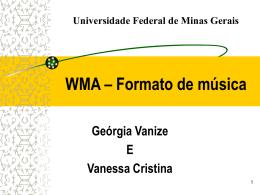 WMA – Formato de música - Universidade Federal de Minas Gerais