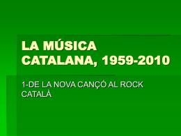 la música catalana, 1959-2010 - Cultura i societat als Països Catalans