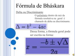 Fórmula Resolutiva ( Bhaskara) com música.