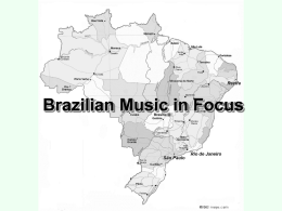Brazilian Music in Focus Cannibalizing the World
