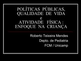 POLÍTICAS PÚBLICAS, QUALIDADE DE VIDA e ATIVIDADE FÍSICA: ENFOQUE
