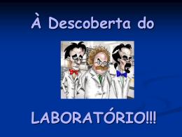 À Descoberta do Laboratório - Apresentação em PowerPoint