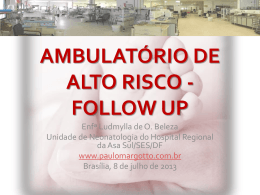 Ambulatório de Alto Risco-Follow-up