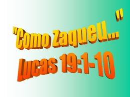 COMO ZAQUEU… Lucas 19: 1-10