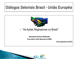 As ações regressivas no Brasil - Ministério da Previdência Social