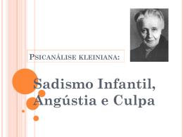 SADISMO INFANTIL, ANGÚSTIA E CULPA