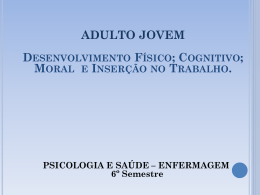 ADULTO JOVEM: Desenvolvimento Físico