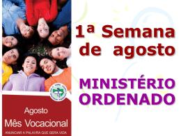 Slide vocacional (projetar antes da missa ou celebração)