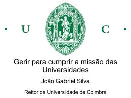 Gerir para cumprir a missão das Universidades João Gabriel Silva