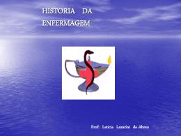 HISTORIA DA ENFERMAGEM - Universidade Castelo Branco
