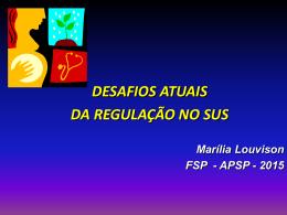 Marília Louvison - Contratualizacao e regulação