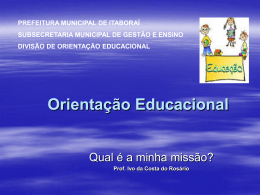 Orientação Educacional - Prof. Dr. Ivo da Costa do Rosário