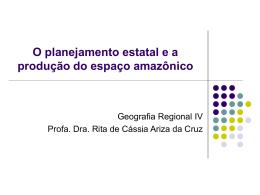 O planejamento estatal e a produção do espaço amazônico
