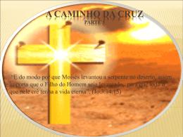 A Caminho da Cruz (III) - 3,70 Mb