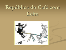 República do Café com Leite- Aula pronta