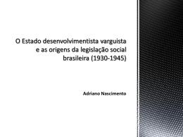 O Estado Varguista e os Direitos Sociais no Brasil