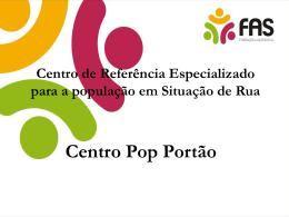 Centro Pop Portão - Secretaria do Trabalho e Desenvolvimento Social