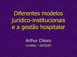 Diferentes modelos de gestão hospitalar: autonomia nos