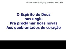 O Espírito de Deus nos ungiu - Óleo de alegria11