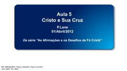 """Cristo e sua Cruz""."