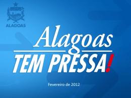 Apresentacao Padrao do Alagoas Tem Pressa 15.02
