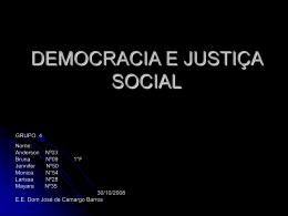 DEMOCRACIA E JUSTIÇA SOCIAL