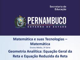 Matemática, 3º ano Geometria Analítica: Equação Geral da reta e
