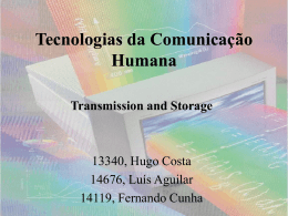 Transmission And Storage