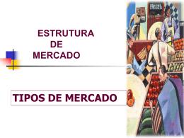 Estrutura de Mercado - Professor Francisco Salles Marques